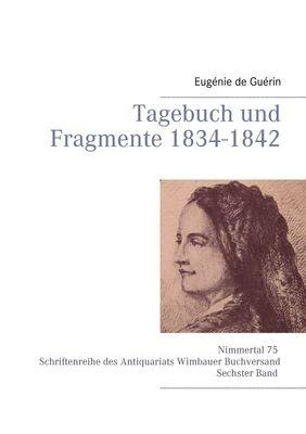 Tagebuch und Fragmente 1834-1842
