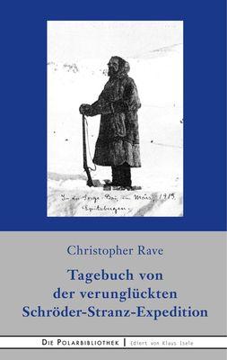 Tagebuch von der verunglückten Expedition Schröder-Stranz