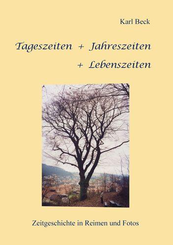 Tageszeiten + Jahreszeiten + Lebenszeiten