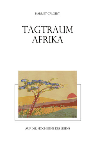 Tagtraum Afrika