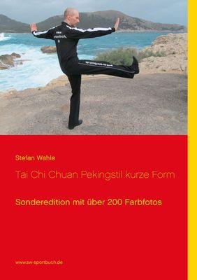 Tai Chi Chuan Pekingstil kurze Form