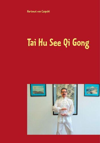 Tai Hu See Qi Gong
