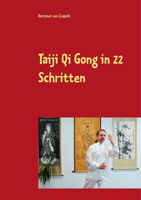 Taiji Qi Gong in 22 Schritten