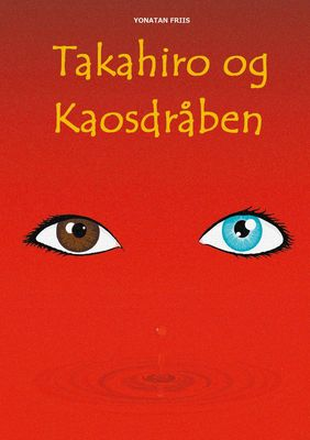 Takahiro og Kaosdråben
