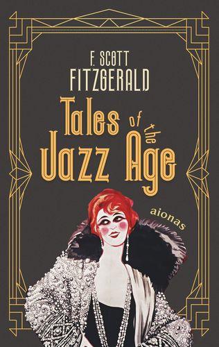 Tales of the Jazz Age. F. Scott Fitzgerald (englische Ausgabe)
