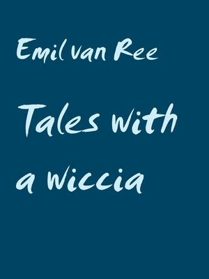 Tales with a wiccia