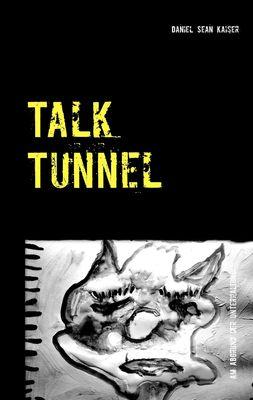 Talk Tunnel