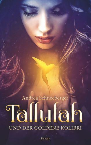 Tallulah und der goldene Kolibri