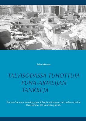 Talvisodassa tuhottuja Puna-armeijan tankkeja