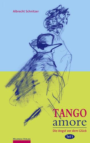 Tango amore Band 1