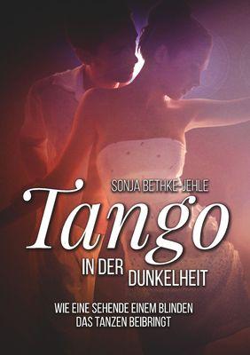 Tango in der Dunkelheit