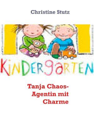 Tanja  Chaos- Agentin mit Charme