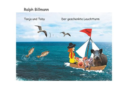 Tanja und Toby   Der geschenkte Leuchtturm