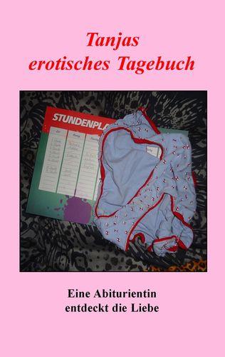 Tanjas erotisches Tagebuch