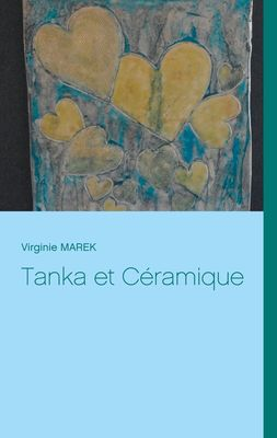 Tanka et Céramique