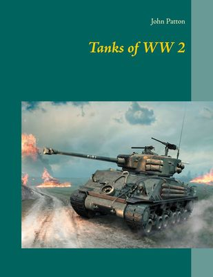 Tanks of WW 2