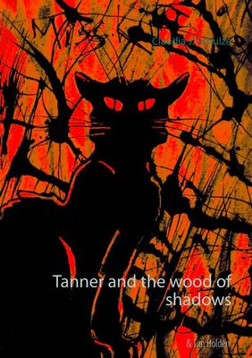 Tanner and the wood of shadows