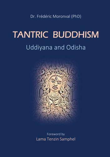 Tantric Buddhism Uddiyana and Odisha