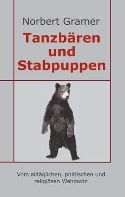 Tanzbären und Stabpuppen