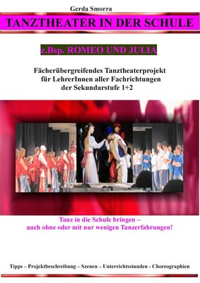 Tanztheater in der Schule - z.Bsp. Romeo und Julia