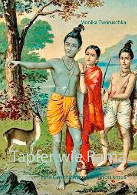 Tapfer wie Rama