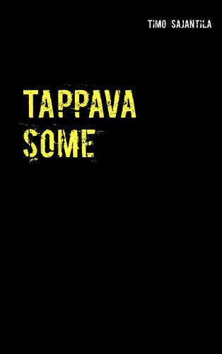 Tappava some