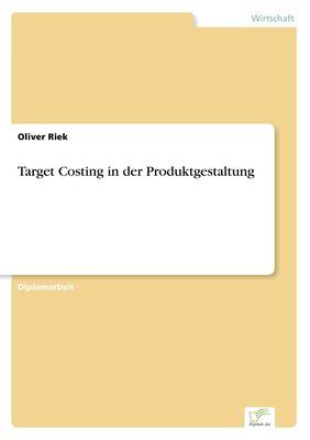 Target Costing in der Produktgestaltung