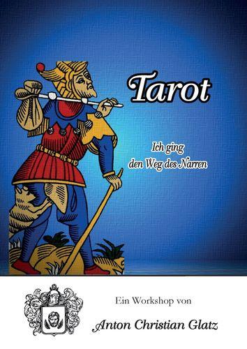 Tarot - Ich ging den Weg des Narren