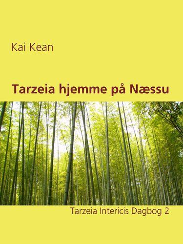 Tarzeia hjemme på Næssu