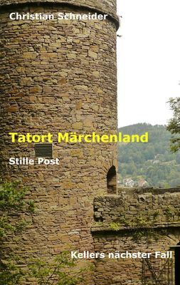 Tatort Märchenland: Stille Post