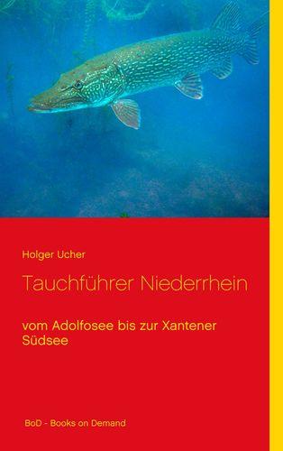 images.bod.com/images/tauchfuehrer-niederrhein-holger-ucher-9783752830569.jpg/500/500/Tauchf%C3%BChrer_Niederrhein.jpg