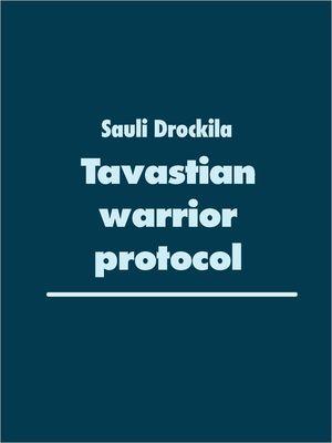 Tavastian warrior protocol