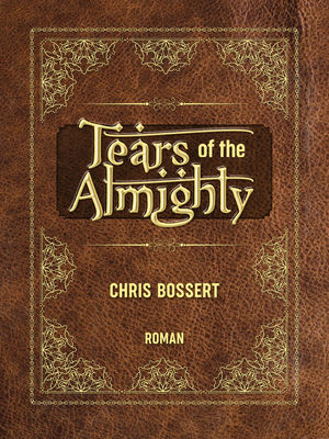 Tears of the Almighty