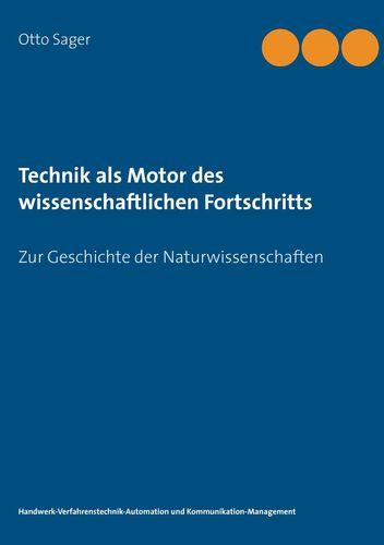 Technik als Motor des wissenschaftlichen Fortschritts