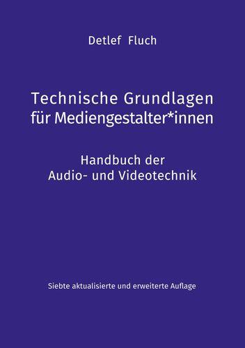 Technische Grundlagen für Mediengestalter*innen