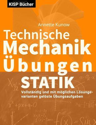 Technische Mechanik I Statik Übungen