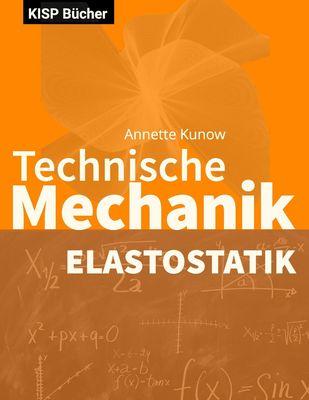 Technische Mechanik II Elastostatik