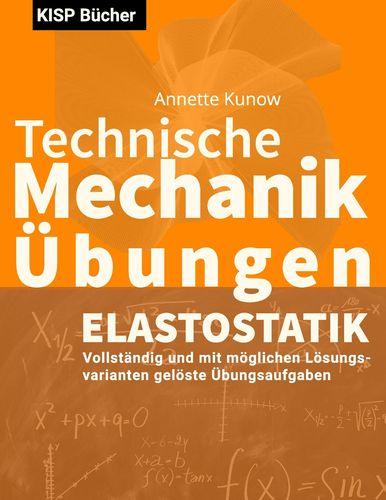 Technische Mechanik II Elastostatik Übungen