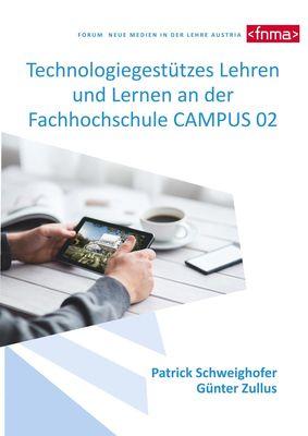 Technologiegestützes Lehren und Lernen an der Fachhochschule CAMPUS 02