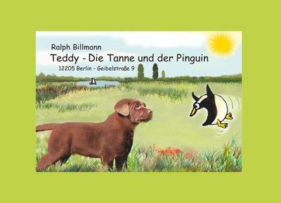 Teddy, die Tanne und der Pinguin