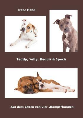 Teddy, Sally, Beavis & Spock
