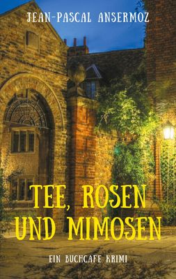 Tee, Rosen und Mimosen