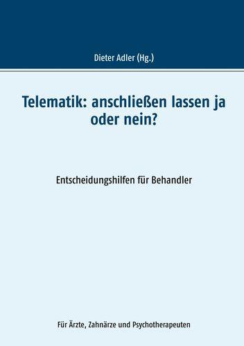 Telematik:  anschließen lassen ja oder nein