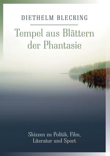 Tempel aus Blättern der Phantasie