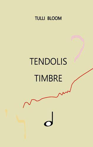 Tendolis Timbre