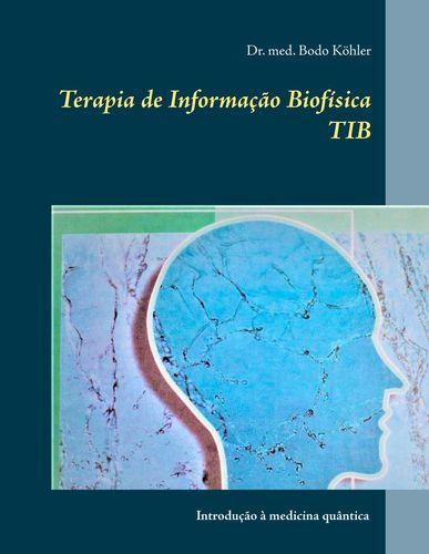 Terapia de Informação Biofísica TIB