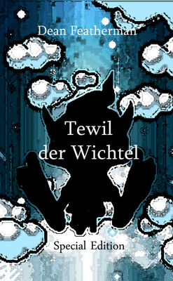 Tewil der Wichtel Special Edition