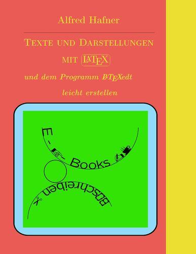 Texte und Darstellungen mit LATEX erstellen