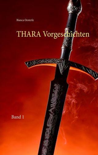 THARA Vorgeschichten