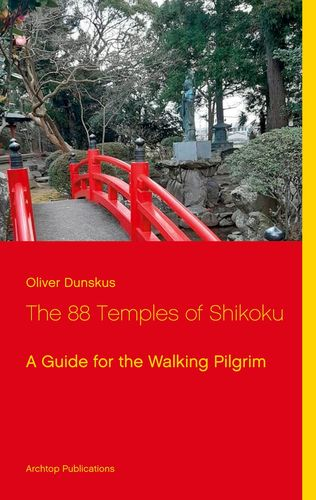 The 88 Temples of Shikoku
